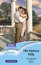 His Heiress Wife ebook by