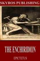 The Enchiridion ebook by Epictetus, Elizabeth Carter