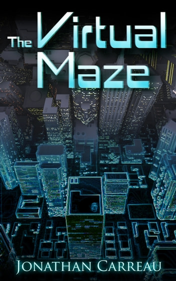 The Virtual Maze ebook by Jonathan Carreau