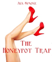 The Honeypot Trap ebook by Ava Simone