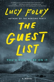 The Guest List - A Novel ebook by Lucy Foley
