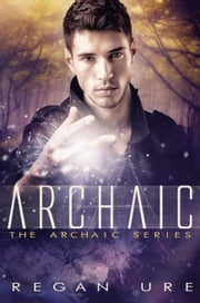 Archaic ebook by Regan Ure