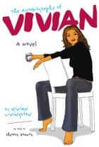 The Autobiography of Vivian ebook by Sherrie Krantz