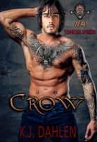 Crow - Tennessee Breeds, #4 ebook by Kj Dahlen
