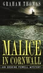 Malice in Cornwall ebook by Graham Thomas