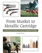From Musket to Metallic Cartridge - A Practical History of Black Powder Firearms ebook by Oyvind Flatnes