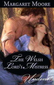 The Welsh Lord's Mistress ebook by Margaret Moore