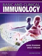 Basic and Clinical Immunology ebook by Mark Peakman, Diego Vergani
