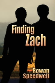 Finding Zach ebook by Rowan Speedwell