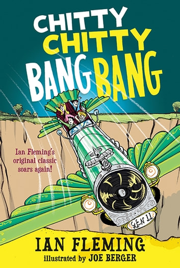 Chitty Chitty Bang Bang - The Magical Car ebook by Ian Fleming