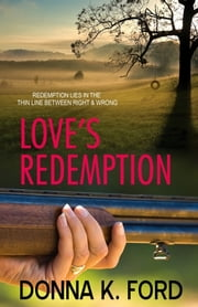 Love's Redemption ebook by Donna K. Ford