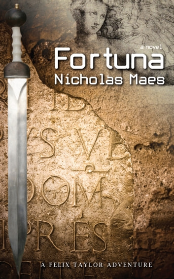 Fortuna - A Felix Taylor Adventure ebook by Nicholas Maes