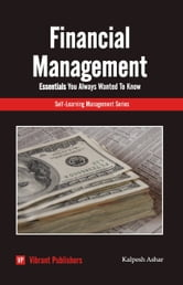 Financial Management Essentials You Always Wanted To Know ebook by Kalpesh Ashar