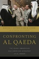 Confronting al Qaeda ebook by Martha L. Cottam,Joe W. Huseby,Bruno Baltodano