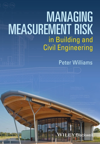 Managing Measurement Risk in Building and Civil Engineering ebook by Peter Williams