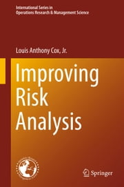 Improving Risk Analysis ebook by Louis Anthony Cox Jr.