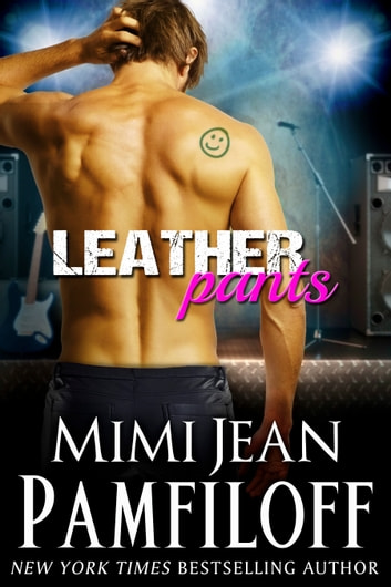 LEATHER PANTS ebook by Mimi Jean Pamfiloff