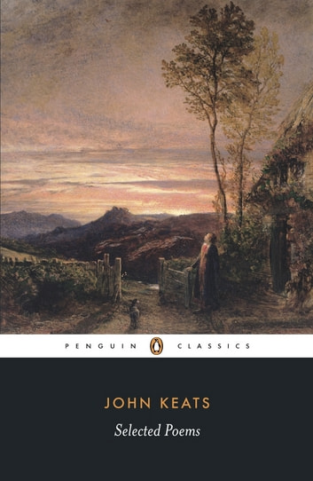 Selected Poems: Keats - Keats ebook by John Keats