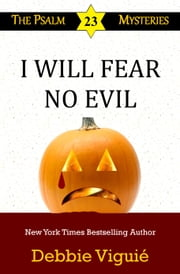 I Will Fear No Evil ebook by Debbie Viguié