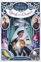Ghost of a Chance ebook by Susan Maupin Schmid