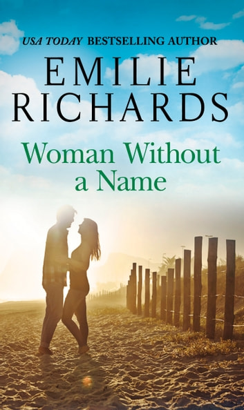 Woman Without a Name ebook by Emilie Richards