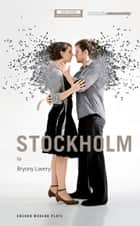 Stockholm ebook by Bryony Lavery