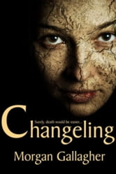 Changeling ebook by Morgan Gallagher