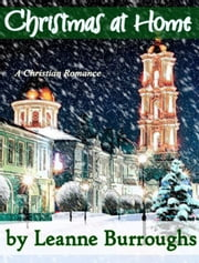 Christmas At Home ebook by Leanne Burroughs
