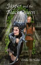 Jasper and the Black Queen - Wish, #2 ebook by Linda McNabb