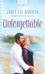 Unforgettable ebook by Janet Lee Barton