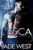 L'Esca eBook by Jade West