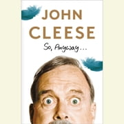 So, Anyway... audiobook by John Cleese