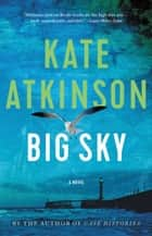 Big Sky eBook by Kate Atkinson