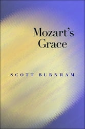 Mozart's Grace ebook by Scott Burnham
