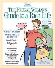 The Frugal Woman's Guide to a Rich Life ebook by Stacia Ragolia,Thomas Nelson