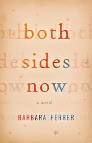 Both Sides Now ebook by Barbara Ferrer