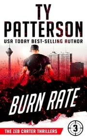 Burn Rate - A Covert-Ops Suspense Action Novel ebook by Ty Patterson