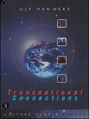 Transnational Connections - Culture, People, Places ebook by Ulf Hannerz