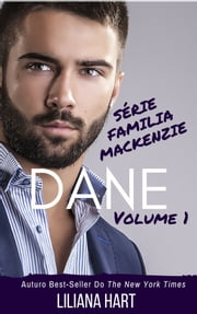 Dane: Vol 1 - Portuguese Edition ebook by Liliana Hart
