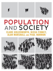 Population and Society ebook by Dr Clare Holdsworth,Nissa Finney,Alan Marshall,Paul Norman