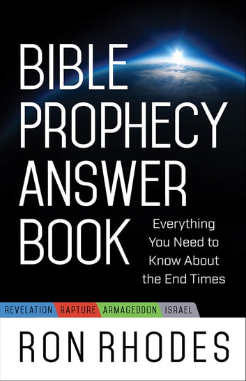 Bible Prophecy Answer Book Ebook By Ron Rhodes 9780736964302