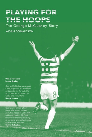 Playing for the Hoops - The George McCluskey Story ebook by Aidan Donaldson