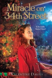 Miracle on 34th Street ebook by Valentine Davies
