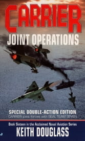 Carrier 16: Joint Operations ebook by Keith Douglass