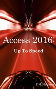 Access 2016: Up To Speed ebook by Kobo.Web.Store.Products.Fields.ContributorFieldViewModel