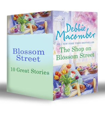 Blossom Street (Book 1-10) (Mills & Boon e-Book Collections) ebook by Debbie Macomber