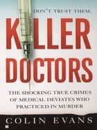 Killer Doctors ebook by Colin Evans