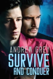 Survive and Conquer ebook by Andrew Grey