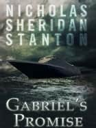 Gabriels Promise eBook by Nicholas Stanton
