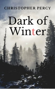 Dark of Winter ebook by Christopher Percy